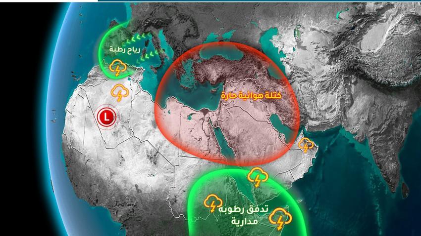 النشرة الأسبوعية للوطن العربي | كتلة هوائية حارّة على شرق المتوسط يُقابلها تيارات رطبة على المغرب العربي
